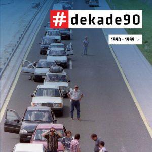 Dekade : devetdeseta : 1990-1999 @Celje
