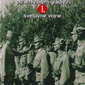 Vodnik po arhivskem gradivu 1. svetovne vojne