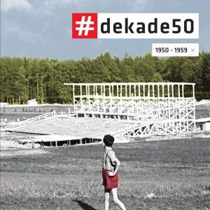 Naslovnica Celje Dekade : Petdeseta : 1950-1959